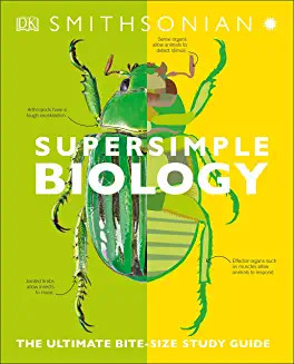 Supersimple Biology: The Ultimate Bitesize Study Guide