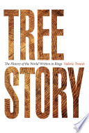 Tree Story: The History of the World Written in Rings