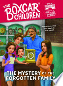 The Mystery of the Forgotten Family ( Boxcar Children Mysteries #155)