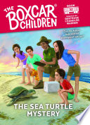 The Sea Turtle Mystery ( Boxcar Children Mysteries #151 )