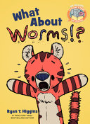 What About Worms (Elephant & Piggie Like Reading! #7)