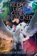 Unlocked Book 8.5 ( Keeper of the Lost Cities )