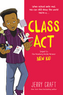 Class Act (New Kid #2)