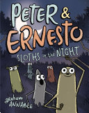 Peter Ernesto: Sloths in the Night