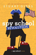 Spy School Revolution (Spy School Series #8)