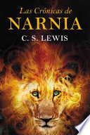 Las Cronicas de Narnia: The Chronicles of Narnia