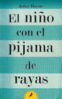 El niño con el pijama de rayas/ The Boy In The Striped Pyjamas