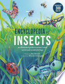 Encyclopedia of Insects: an Illustrated guide to Nature's Most Weird and Wonderful Bugs (Wide Eyed)