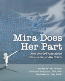 Mira Does Her Part: How One Girl Vanquished a Virus with Healthy Habits