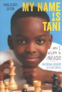 My Name Is Tani... and I Believe in Miracles (Young Reader Edition)