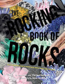 The Rocking Book of Rocks: An Illustrated Guide to Everything Rocks, Gems, and Minerals