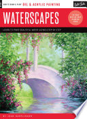 Oil & Acrylic: Waterscapes: Learn to Paint Beautiful Water Scenes Step by Step ( How to Draw & Paint )