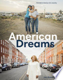 American Dreams: Portraits & Stories of a Country